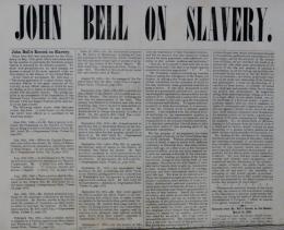 john bell 1860 campaign broadside on slavery